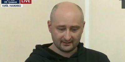 Rasturnare de situatie in cazul jurnalistului rus declarat ucis la Kiev. Arkadii Babcenko, prezentat viu la TV. De ce i-a fost inscenata moartea